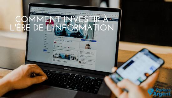 Investir à l'ère de l'information